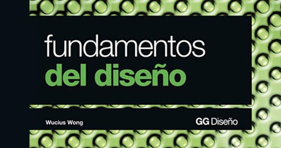 Descargá El Libro 'Fundamentos Del Diseño' De Wucius Wong