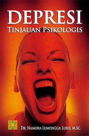 Depresi Tinjauan Psikologis Penulis Dr. Namora LumonggaLubis, MSc.