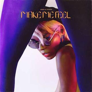 Janelle Monáe - Make Me Feel