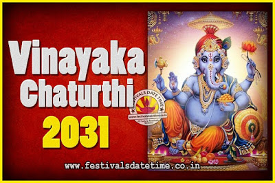 2031 Vinayaka Chaturthi Vrat Yearly Dates, 2031 Vinayaka Chaturthi Calendar