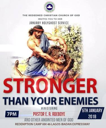 "Pastor Adeboye: January 2018 Holy Ghost Service ""Stronger Than Your"