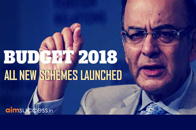 Budget 2018: List of New Schemes Launched