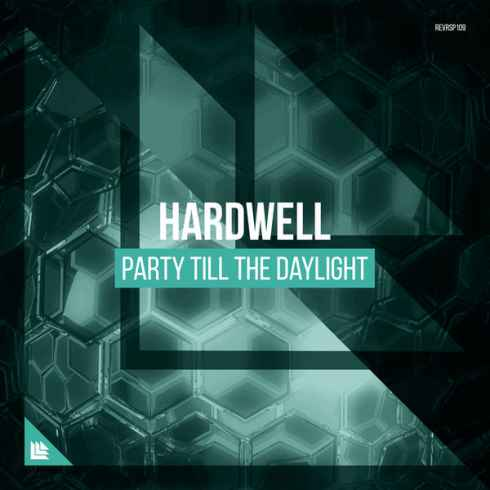 Hardwell Party Till the Daylight