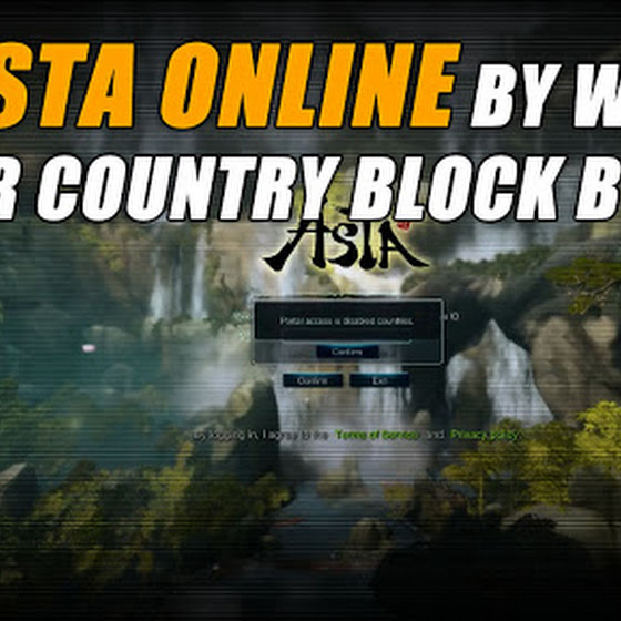 Asta Online By Webzen ★ IP Block Or Country Block Bypass