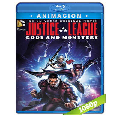 Liga De La Justicia Dioses Y Monstruos (2015) BRRip Full 1080p Audio Dual Latino-Ingles 5.1