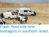 https://sciencythoughts.blogspot.com/2018/04/flash-flood-kills-nine-teenagers-in.html