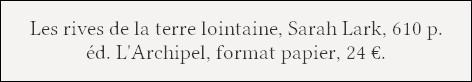 http://www.editionsarchipel.com/livre/les-rives-de-la-terre-lointaine/