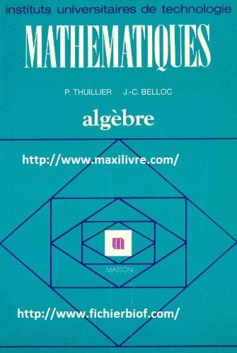 Mathématiques : Algèbre 1