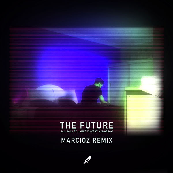 San Holo - The Future (feat. James Vincent McMorrow) [Marcioz Remix] - Single  Cover