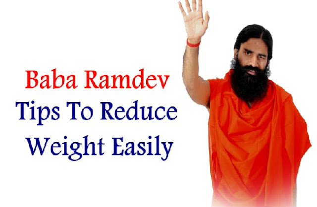 Best tips to reduce weight by Baba Ramdev