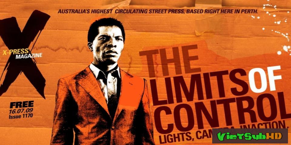 Phim Giới Hạn Kiểm Soát VietSub HD | The Limits Of Control 2009