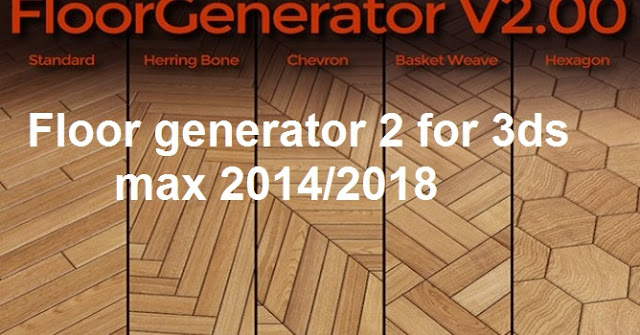 floor generator script for 3ds max 2012