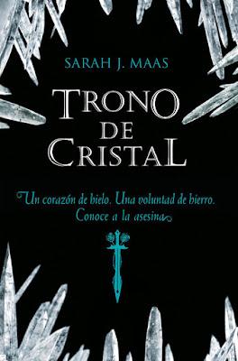 Trono de Cristal - Sarah J. Maas | Reseña