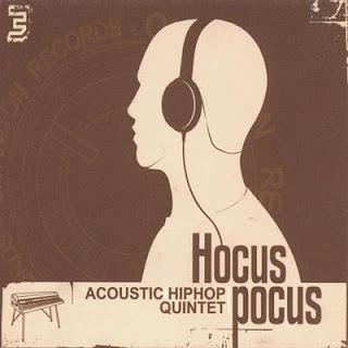 Hocus Pocus - Acoustic Hip Hop Quintet (2001)