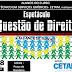 """Alunos do Curso Técnico em S.J. do CETAM-Manicoré promovem nesta terça """"QUESTÃO DE DIREITOS – ao alcance de todos""""."""