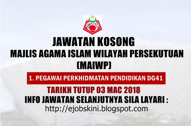 Jawatan Kosong Majlis Agama Islam Wilayah Persekutuan Maiwp 03 Mac 2018