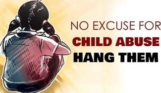 No Excuse for Child Abuse Hang Them