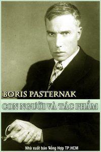 Boris Pasternak: Con Người Và Tác Phẩm - Thân Trọng Sơn
