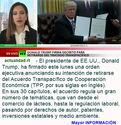 Donald Trump firma decreto para retirar oficialmente al país del acuerdo comercial TPP