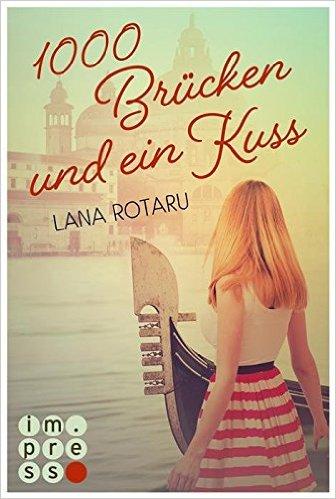 tausend Brücken und ein Kuss