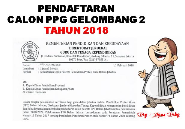 PENDAFTARAN CALON PPG GELOMBANG 2 TAHUN 2018