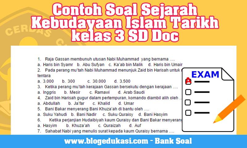 Contoh Soal Sejarah Kebudayaan Islam Tarikh kelas 3 SD Doc