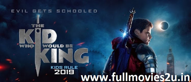 The Kid Who Would Be King Full Movie Download in Hindi