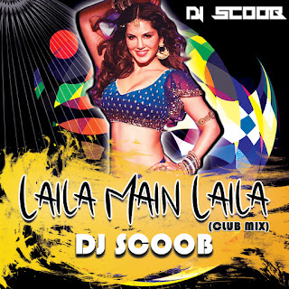Laila Main Laila (Club Mix) DJ Scoob