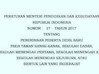 Pedoman Penerimaan Peserta Didik Baru Sesuai Permendikbud Nomor 17 Tahun 2017