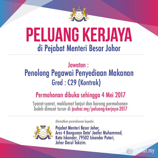 Jawatan Kosong Pejabat Menteri Besar Johor 4 Mei 2017