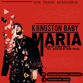 Kiingston Baby - Maria (Prod. By Fleep Beatz & Bom Track)
