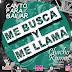 Canto Para Bailar - Me Busca Y Me Llama (Ft. Chacho Ramos)