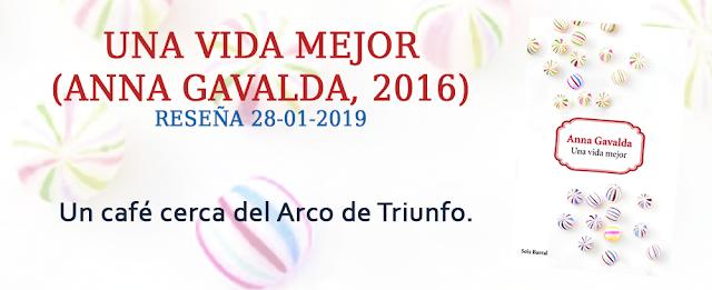 https://inquilinasnetherfield.blogspot.com/2019/01/resena-by-mb-una-vida-mejor-anna-gavalda.html