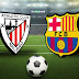 Barcelona VS Athletic Club (WATCH HERE)