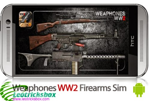 Android Game : Weaphones WW2 Firearms Sim