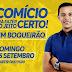 """Comício """"Pra Fazer do Jeito Certo"""" será realizado no distrito de Boqueirão nesse Domingo"""