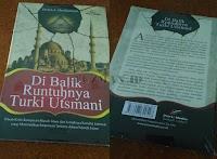 Di balik Runtuhnya Turki Utsmani - Deden A. Herdiansyah