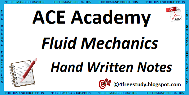 ACE Academy Fluid Mechanics Hand Written Class Notes