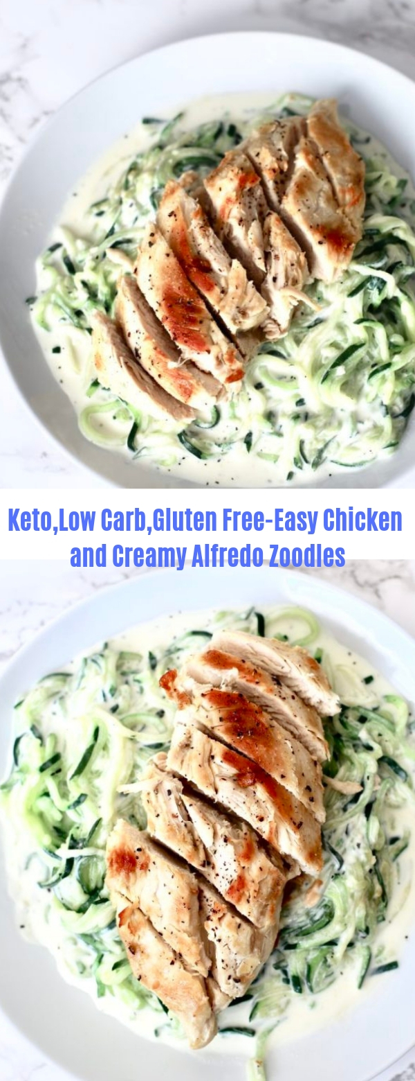 Low Carb, Keto, Gluten-Free-Easy Chicken and Creamy Alfredo Zoodles
