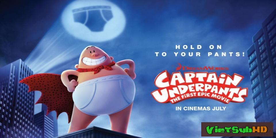 Phim Siêu nhân quần chíp VietSub HD | Captain Underpants: The First Epic Movie 2017