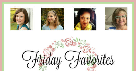 Friday Favorites Linky Party 416