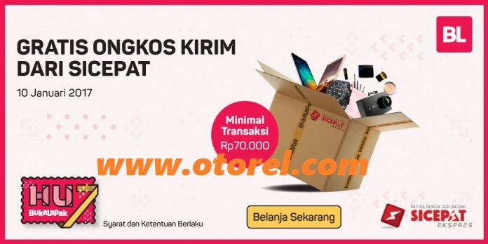 BUKALAPAK Promo Terbaru Gratis Ongkos Kirim Dari SICEPAT Periode 10 Januari 2017