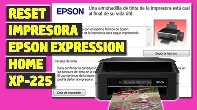 Reset impresora EPSON Expression Home XP-225