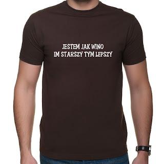 koszulka Jestem jak wino, im starszy tym lepszy