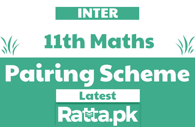 Inter 11th class Maths pairing Scheme 2020 - FSc/ICS 1st year