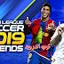 تحميل لعبة دريم ليج سكور 19 || DLS 19 Legends مود اساطير كرة القدم مهكرة (كل اللاعبين مفتوحين +طاقة 100%) اخر اصدار | ميديا فاير - ميجا