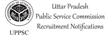 UPPSC  Jobs Recruitment  2017 Vacancy Details,Eligibility Criteria