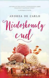 """""""Niedoskonały cud"""" Andrea De Carlo"""
