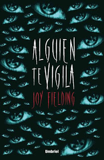 Portada del libro Alguien te vigila de Joy Fielding