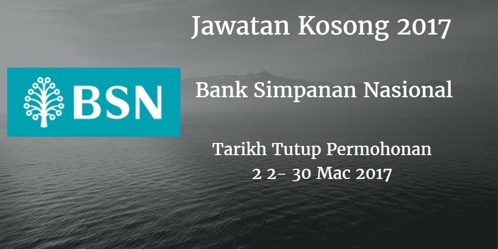 Jawatan Kosong BSN 22 - 30 Mac 2017